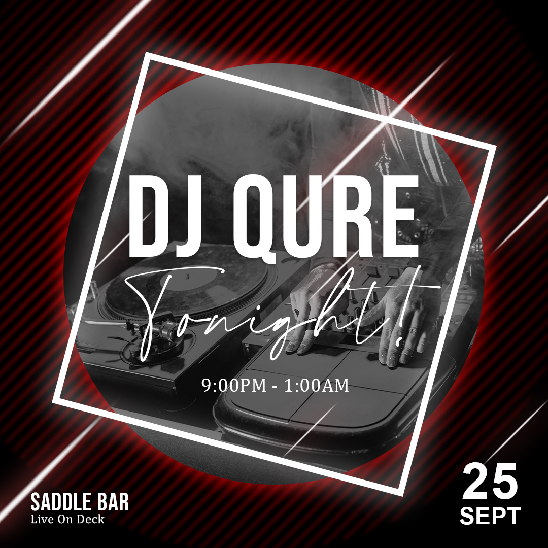 Saturday, September 25th, 2021 - Spinning 9pm-1am ** Dj Qure**