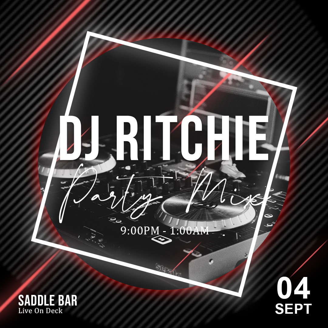 Saturday, September 17, 2021 - Spinning 9pm-1am ** Dj Ritchie**