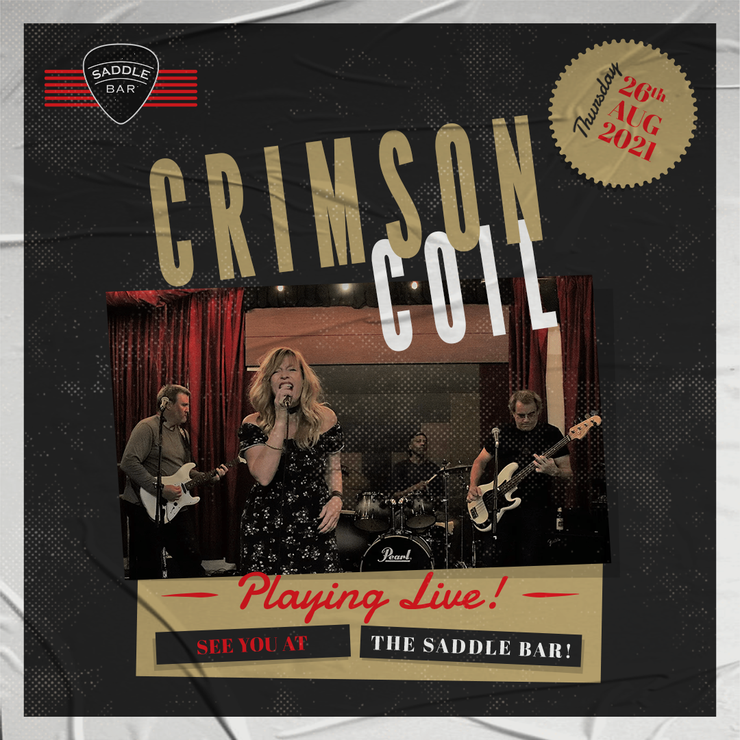 Thursday, August 26th, 2021 - 9pm to Midnight - Crimson Coil - **LIVE**