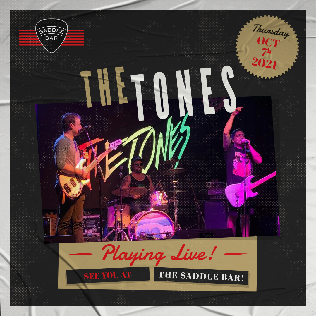 Thursday, October 7th, 2021 - 9pm to Midnight - The Tones   - **LIVE**