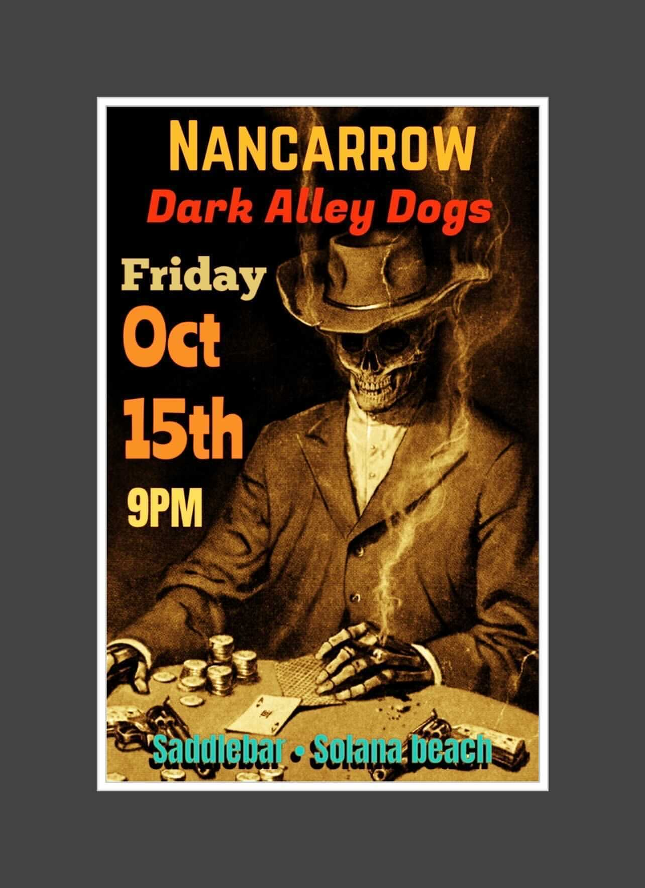 Friday, October 15th, 2021 - 9pm - NANCARROW with Dark Alley Dogs opening - **LIVE**