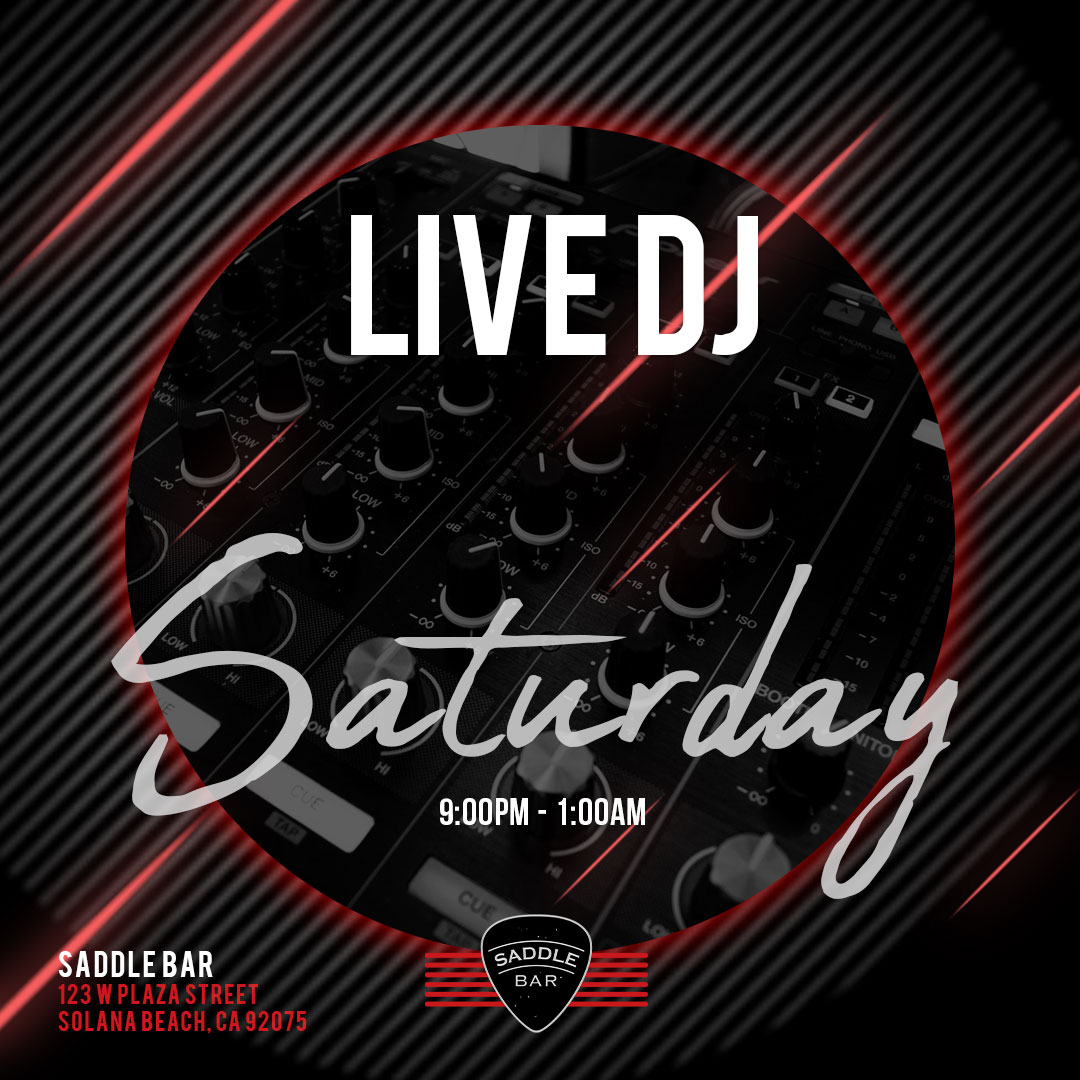Every Saturday - 2021 - Spinning 9pm-1am ** LIVE DJ**